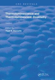 Thermoluminescence & Thermoluminescent Dosimetry