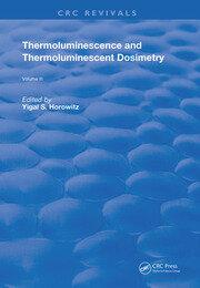 Thermoluminescence and Thermoluminescent Dosimetry