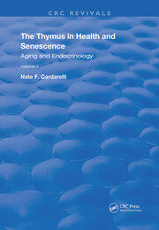 The Thymus in Health and Senescence: Volume 2 Aging and Endocrinology