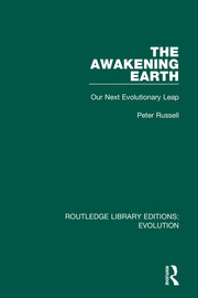 The Awakening Earth: Our Next Evolutionary Leap
