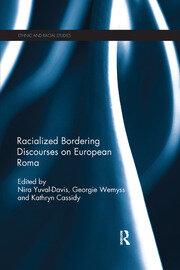 Racialized Bordering Discourses on European Roma
