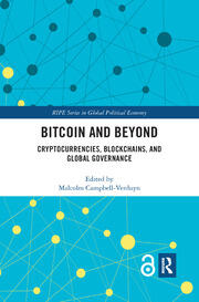 Bitcoin and Beyond (Open Access): Cryptocurrencies, Blockchains, and Global Governance