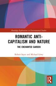Romantic Anti-capitalism and Nature: The Enchanted Garden
