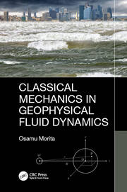 Classical Mechanics in Geophysical Fluid Dynamics