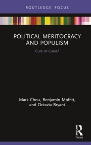 Political Meritocracy and Populism: Cure or Curse?