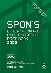 Spon's External Works and Landscape Price Book 2020