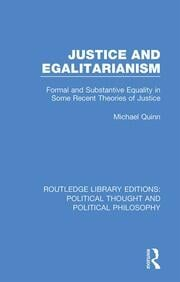 Justice and Egalitarianism: Formal and Substantive Equality in Some Recent Theories of Justice