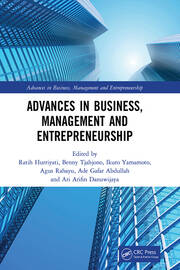 Advances in Business, Management and Entrepreneurship: Proceedings of the 3rd Global Conference on Business Management & Entrepreneurship (GC-BME 3), 8 August 2018, Bandung, Indonesia