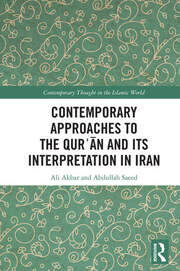Contemporary Approaches to the Qurʾan and its Interpretation in Iran