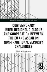 Southeast Asia and the European Union: Contemporary inter-regional dialogue and cooperation on non-traditional security challenges