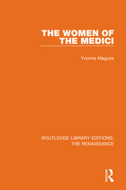 The Women of the Medici