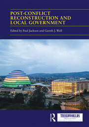 Post-conflict Reconstruction and Local Government