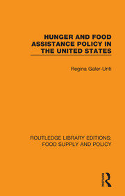 Hunger and Food Assistance Policy in the United States