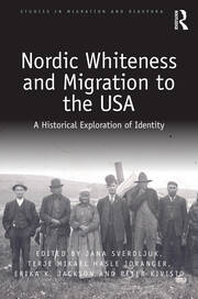 Nordic Whiteness and Migration to the USA: A Historical Exploration of Identity