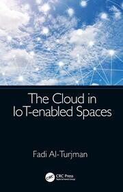 The Cloud in IoT-enabled Spaces - 1st Edition book cover