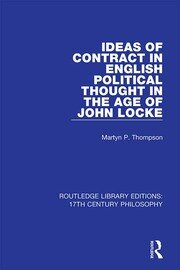 Ideas of Contract in English Political Thought in the Age of John Locke