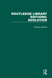 Routledge Library Editions: Evolution