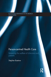 Person-centred Health Care: Balancing the Welfare of Clinicians and Patients