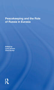 Russia and Peacekeeping in Eurasia