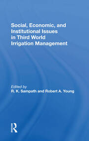 Social, Economic, And Institutional Issues In Third World Irrigation Management