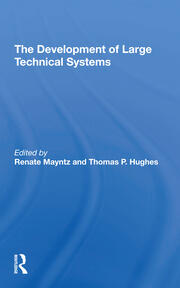 The Development of Large Technical Systems