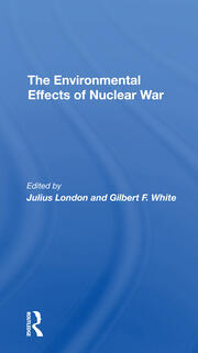 The Environmental Effects of Nuclear War—An Overview
