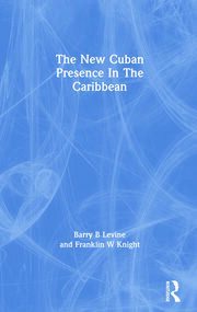 The New Cuban Presence in the Caribbean