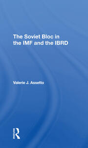 The CMEA in the IMF and the IBRD: Hungary and Poland