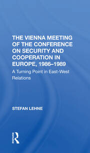 The Vienna Meeting Of The Conference On Security And Cooperation In Europe, 1986-1989