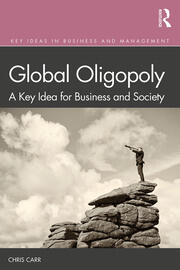 Global Oligopoly: A Key Idea for Business and Society