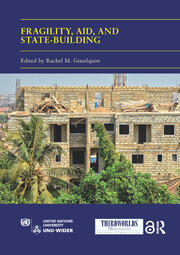 Fragility, Aid, and State-building: Understanding Diverse Trajectories