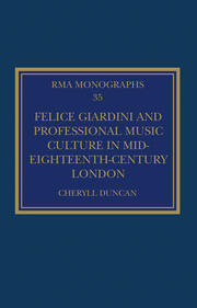Felice Giardini and Professional Music Culture in Mid-Eighteenth-Century London