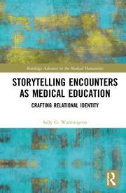 Storytelling Encounters as Medical Education: Crafting Relational Identity