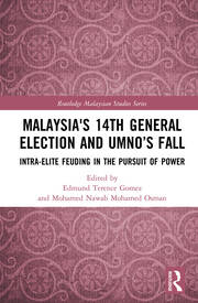 Malaysia' 14th General Election and UMNO's Fall: Intra-Elite Feuding in the Pursuit of Power