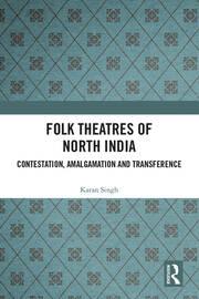 Folk Theatres of North India - Singh