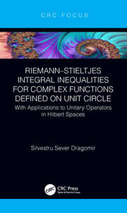 Riemann–Stieltjes Integral Inequalities for Complex Functions Defined on Unit Circle: with Applications to Unitary Operators in Hilbert Spaces