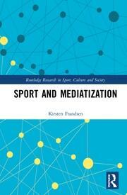 Sport and Mediatization