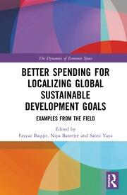 Better Spending for Localizing Global Sustainable Development Goals: Examples from the Field