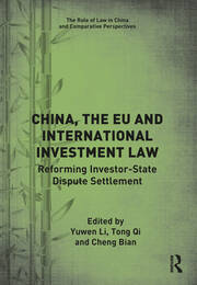 China, the EU and International Investment Law: Reforming Investor-State Dispute Settlement