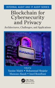 Blockchain for Cybersecurity and Privacy: Architectures, Challenges, and Applications