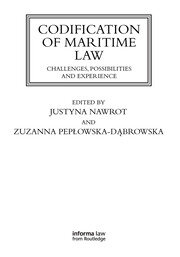 Codification of Maritime Law: Challenges, Possibilities and Experience