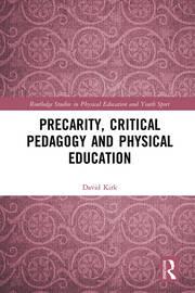 Precarity, Critical Pedagogy and Physical Education