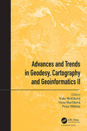 Advances and Trends in Geodesy, Cartography and Geoinformatics II: Proceedings of the 11th International Scientific and Professional Conference on Geodesy, Cartography and Geoinformatics (GCG 2019), September 10 - 13, 2019, Demänovská Dolina, Low Tatras, Slovakia
