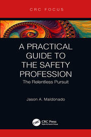 Featured Title - A Practical Guide to the Safety Profession - 1st Edition book cover