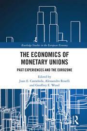 The Economics of Monetary Unions: Past Experiences and the Eurozone