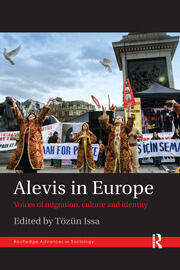 Alevis in Europe: Voices of Migration, Culture and Identity
