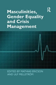 Masculinities, Gender Equality and Crisis Management