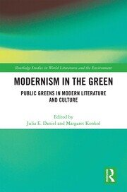 Modernism in the Green: Public Greens in Modern Literature and Culture