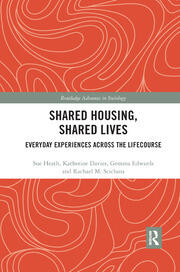 Shared Housing, Shared Lives: Everyday Experiences Across the Lifecourse