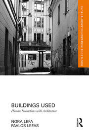 Buildings Used: Human Interactions with Architecture